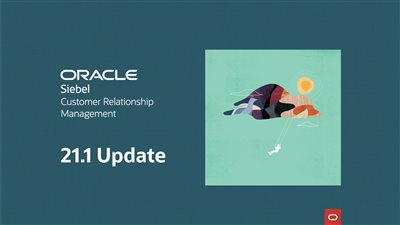 5 reasons why to upgrade Oracle Siebel CRM to 21.X